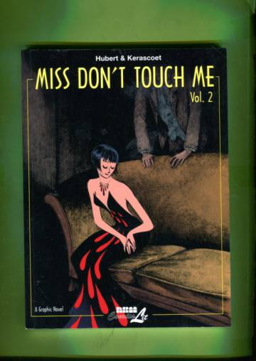 Miss Don´t Touch Me Vol 2