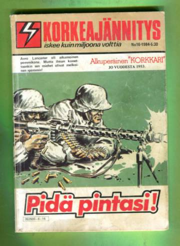 Korkeajännitys 16/84 - Pidä pintasi!