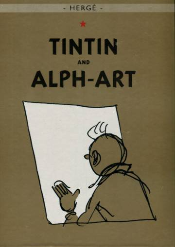 Tintin´s Last adventure - Tintin and Alph-Art