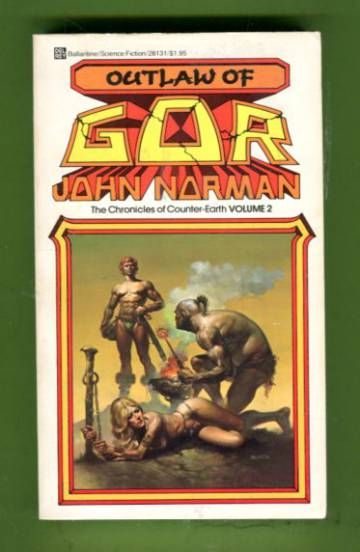 Outlaw of Gor - Volume two of the Chronicles of Counter-Earth