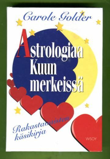 Astrologiaa Kuun merkeissä - Rakastavaisten käsikirja