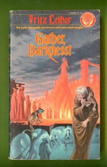 Gather, Darkness!