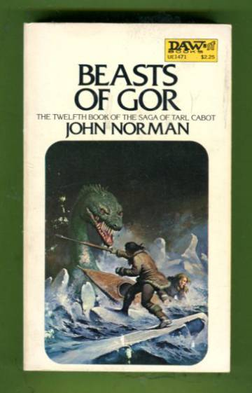 Beasts of Gor - The Twelfth Book of the Saga of Tarl Cabot