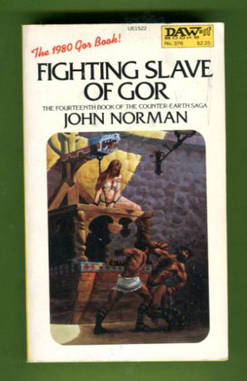Fightin Slave of Gor - The Fourteenth Book of the Counter-Earth Saga