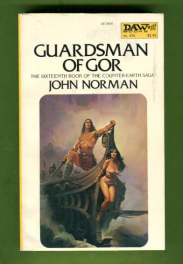 Guardsman of Gor - The Sixteenth Book of the Counter-Earth Saga