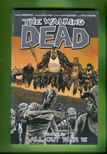 The Walking Dead Vol. 21: All Out War Part two