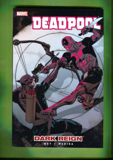 Deadpool Vol 2: Dark Reign