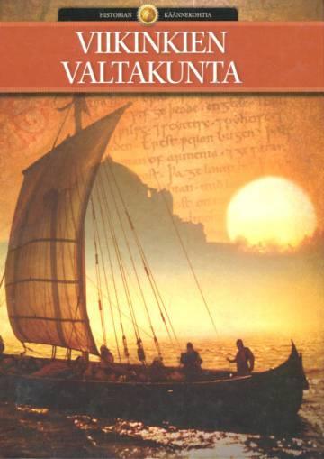 Historian käännekohtia 5 - Viikienkien valtakunta
