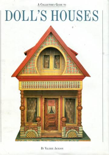 A Collector's Guide to Doll's Houses