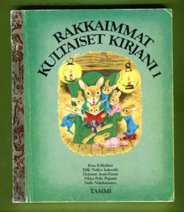 Rakkaimmat kultaiset kirjani 1
