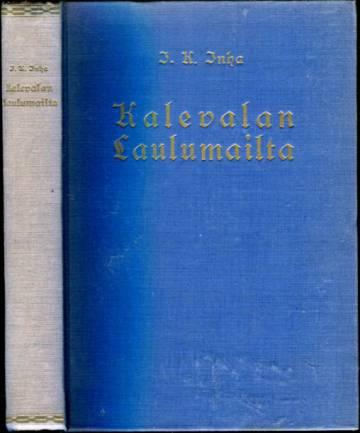 Kalevalan laulumailta - Elias Lönnrotin poluilla Vienan Karjalassa