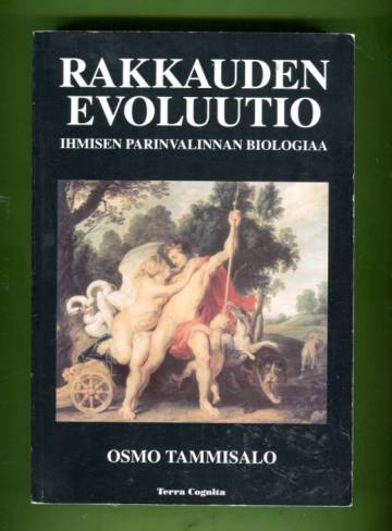 Rakkauden evoluutio - Ihmisen parinvalinnan biologiaa