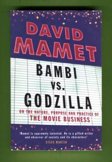 Bambi vs. Godzilla - On the Nature, Purpose and Practice of the Movie Business
