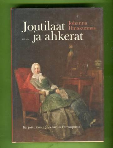 Joutilaat ja ahkerat - Kirjoituksia 1700-luvun Euroopasta