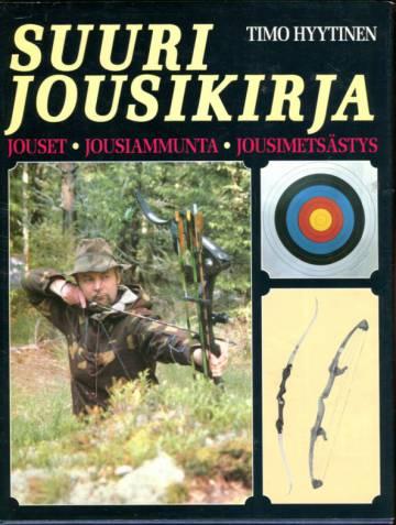 Arma Fennica 4 - Suuri jousikirja: Jouset, jousiammunta, jousimetsästys