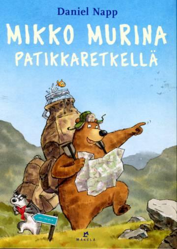 Mikko Murkina patikkaretkellä