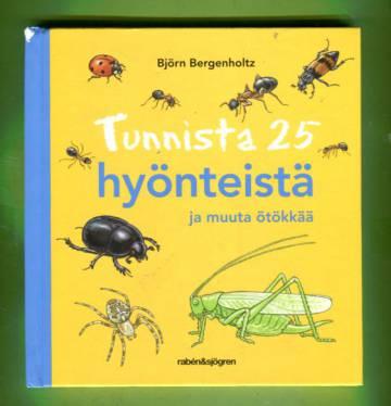 Tunnista 25 hyönteistä ja muuta ötökkää