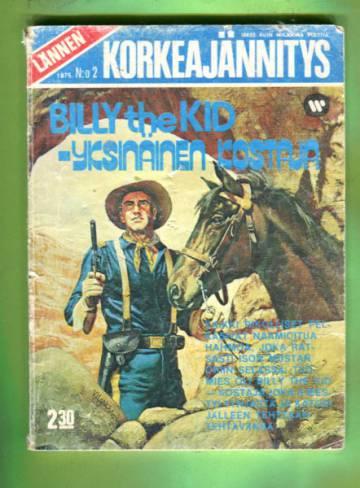 Lännen Korkeajännitys 2/75 - Billy the Kid - yksinäinen kostaja