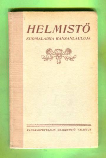 Helmistö - Suomalaisia kansanlauluja