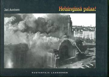 Helsingissä palaa!