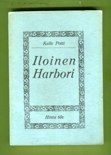 Iloinen Harbori 1
