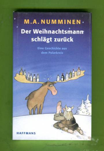 Der Weihnachtsmann schlägt zurück - Eine Geschichte aus dem Polarkreis