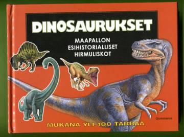 Dinosaurukset - Maapallon esihistorialliset hirmuliskot