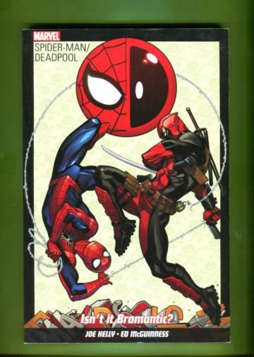 Spider-Man /Deadpool: Isn´t it Bromantic?