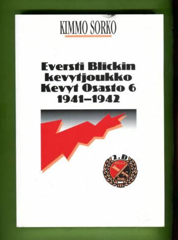 Eversti Blickin kevytjoukko Kevyt osasto 6 1941-1942