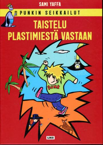 Punkn seikkailut - Taistelu Plastimiestä vastaan
