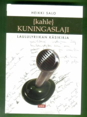{kahle} kuningaslaji - laululyriikan käsikirja