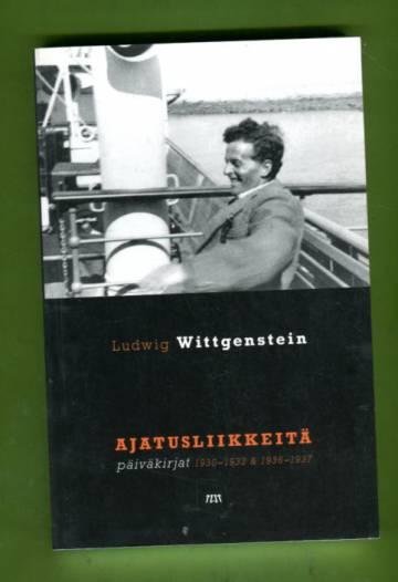 Ajatusliikkeitä - Päiväkirjat 1930-1932 & 1936-1937
