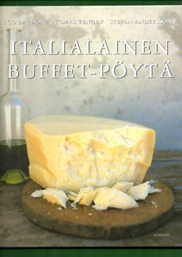 Italialainen buffet-pöytä