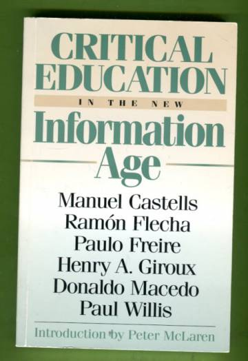 Critical Education in the Information Age