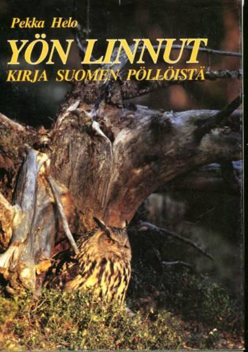 Yön linnut - Kirja Suomen pöllöistä