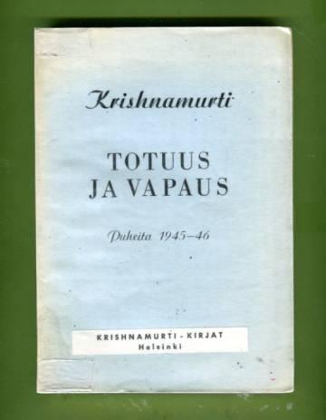 Totuus ja vapaus - Puheita 1945-46