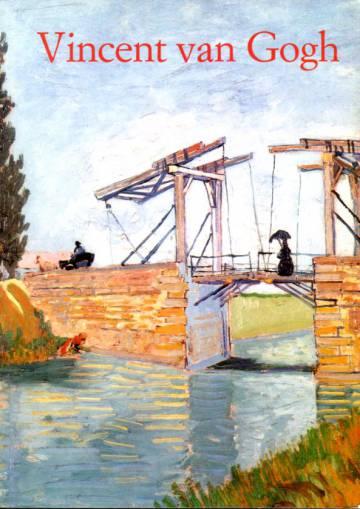 Vincent van Gogh - 1853-1890: Näky ja todellisuus