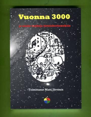 Vuonna 3000 ja muita vanhoja tieteiskertomuksia