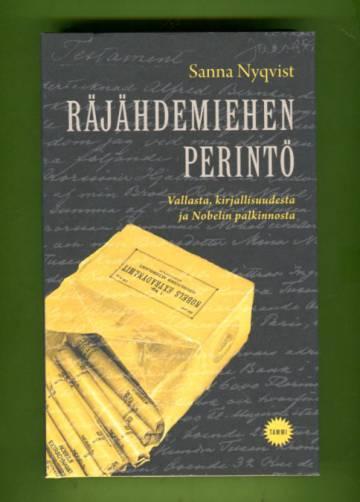 Räjähdemiehen perintö - Vallasta, kirjallisuudesta ja Nobelin palkinnosta