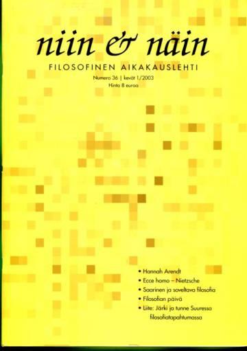 Niin & näin filosofinen aikakauslehti #36 Kevät 1/03