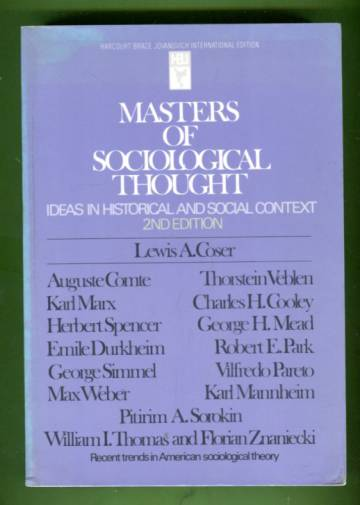 Masters of Sociological Thought - Ideas in Historical and Social Context