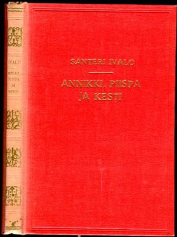 Annikki, piispa ja kesti - Keskiajan kuvia
