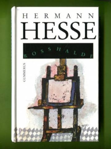 Rosshalde - Romaani taiteilijan murrosvaiheesta