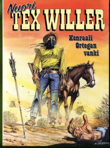 Nuori Tex Willer 8/20 - Kenraali Ortegan vanki