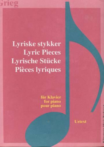 Lyriske stykker / Lyric Pieces / Lyrische Stücke / Pièces lyriques