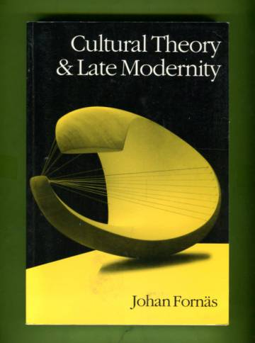 Cultural Theory and Late Modernity