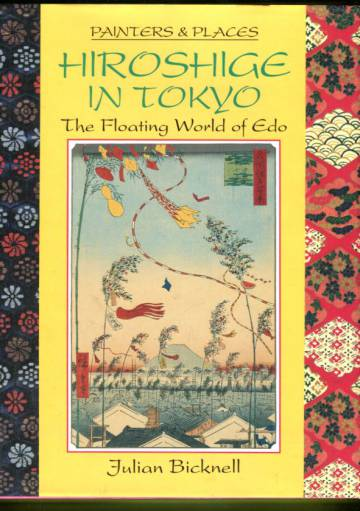 Painters & Places: Hiroshige in Tokyo - The Floating World of Edo