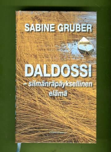 Daldossi - Silmänräpäyksellinen elämä