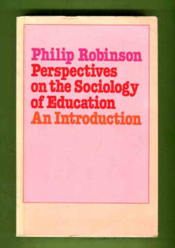 Perspectives of the Sociology of Education - An Introduction