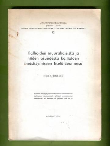 Kallioiden muurahaisista ja niiden osuudesta kallioiden metsittymisestä Etelä-Suomessa